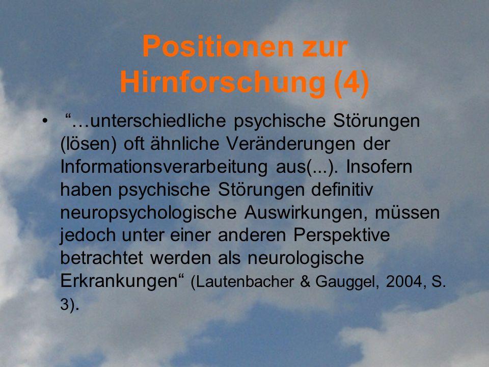 Positionen zur Hirnforschung (4)