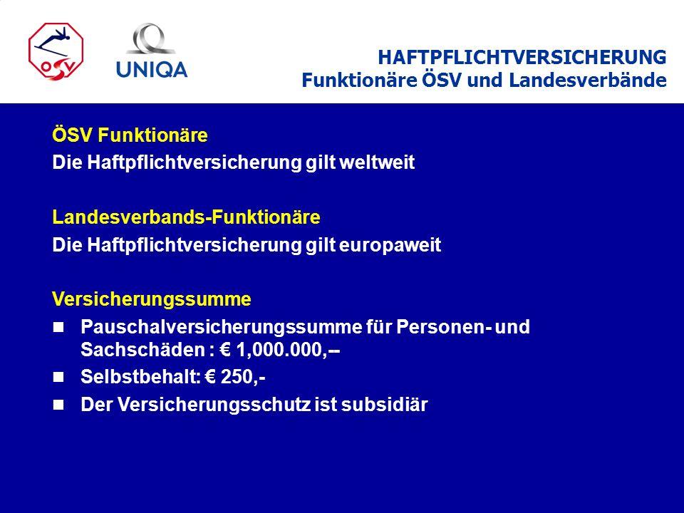 HAFTPFLICHTVERSICHERUNG Funktionäre ÖSV und Landesverbände