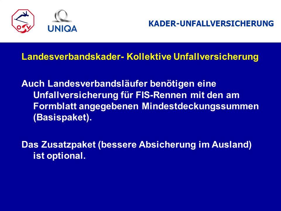Landesverbandskader- Kollektive Unfallversicherung