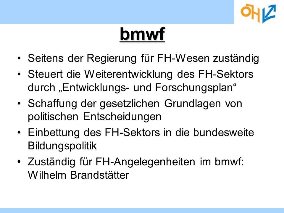 bmwf Seitens der Regierung für FH-Wesen zuständig