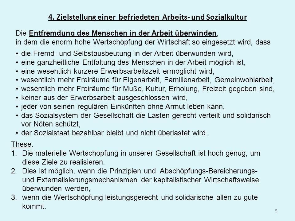 4. Zielstellung einer befriedeten Arbeits- und Sozialkultur