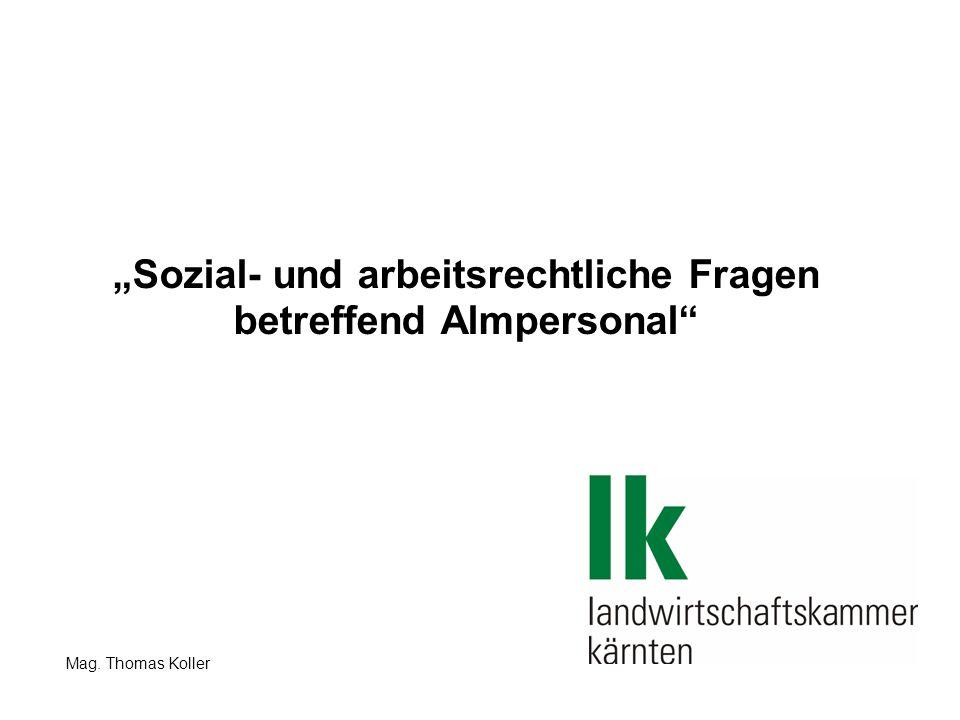 """""""Sozial- und arbeitsrechtliche Fragen betreffend Almpersonal"""