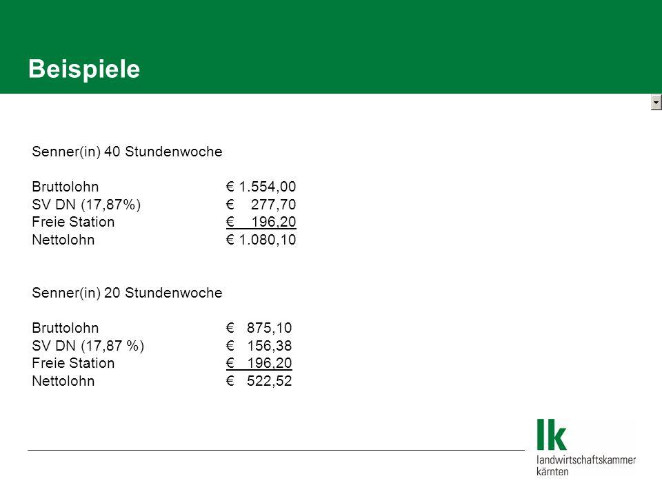 Beispiele Senner(in) 40 Stundenwoche Bruttolohn € 1.554,00