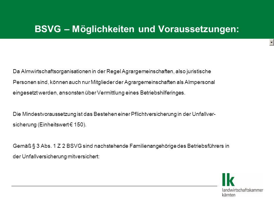 BSVG – Möglichkeiten und Voraussetzungen: