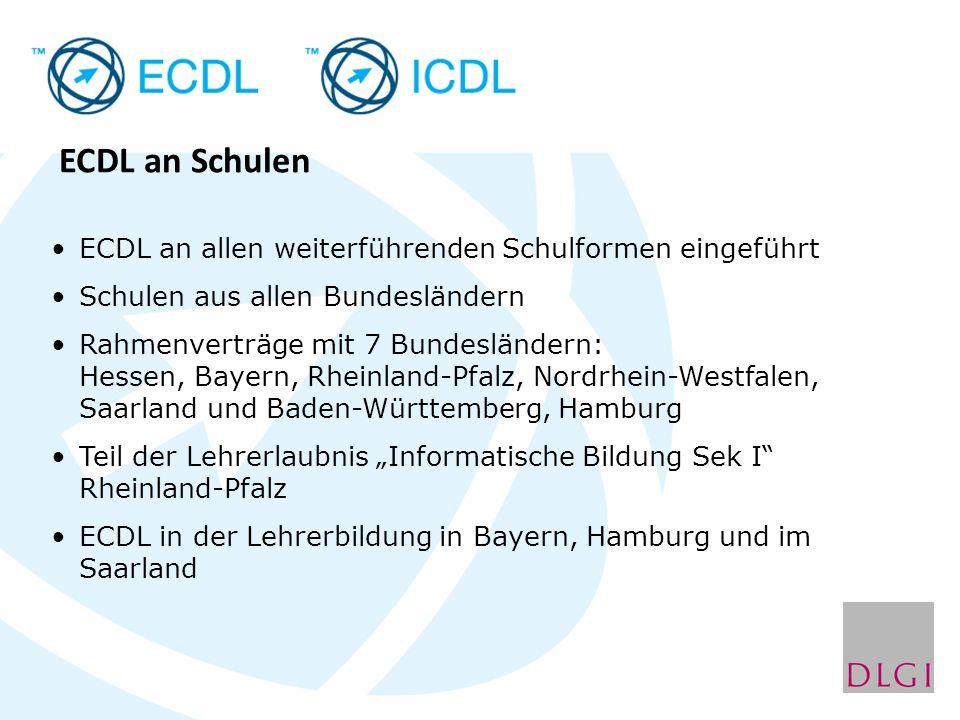ECDL an Schulen ECDL an allen weiterführenden Schulformen eingeführt