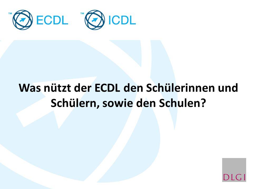 Was nützt der ECDL den Schülerinnen und Schülern, sowie den Schulen