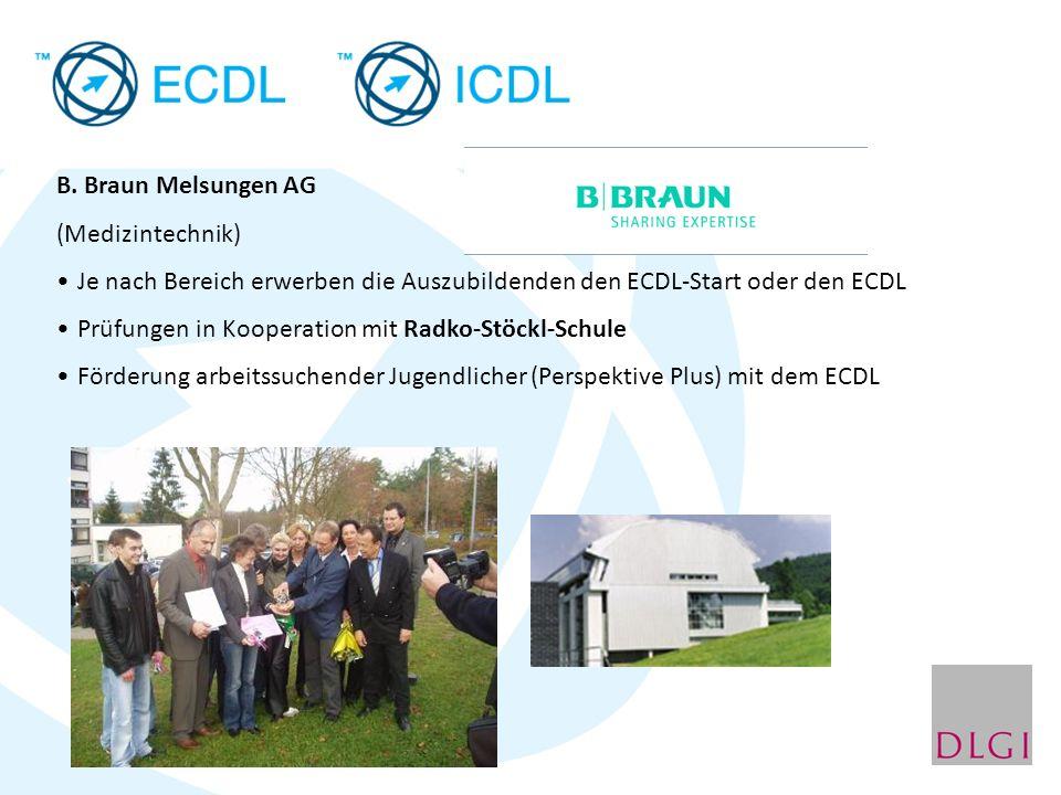 B. Braun Melsungen AG (Medizintechnik) Je nach Bereich erwerben die Auszubildenden den ECDL-Start oder den ECDL.