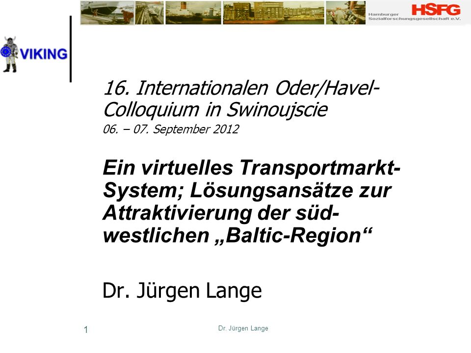 16. Internationalen Oder/Havel-Colloquium in Swinoujscie