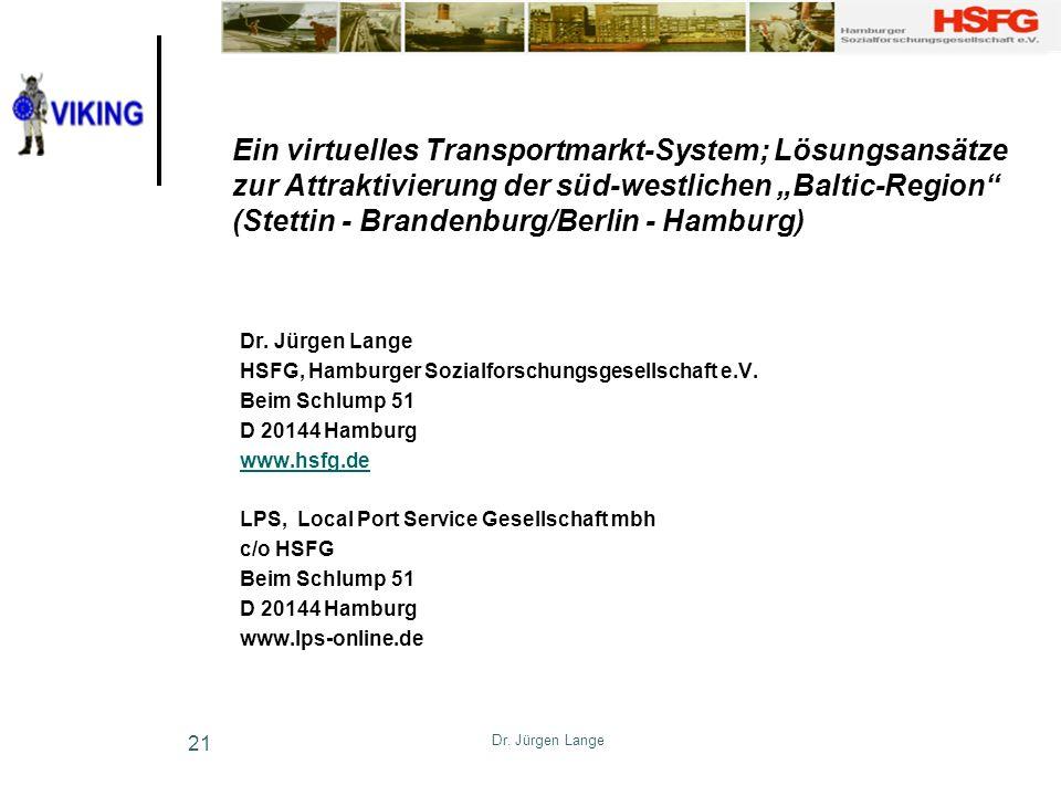 """Ein virtuelles Transportmarkt-System; Lösungsansätze zur Attraktivierung der süd-westlichen """"Baltic-Region (Stettin - Brandenburg/Berlin - Hamburg)"""