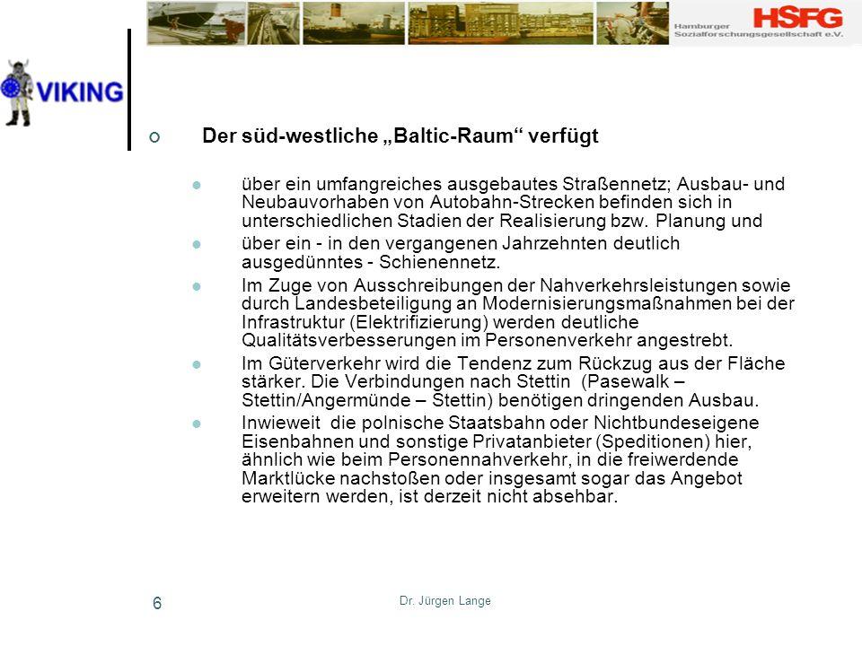 """Der süd-westliche """"Baltic-Raum verfügt"""