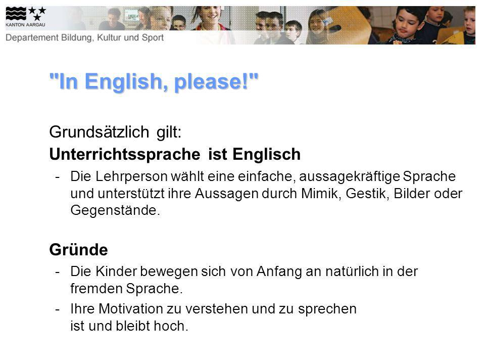 In English, please! Grundsätzlich gilt: