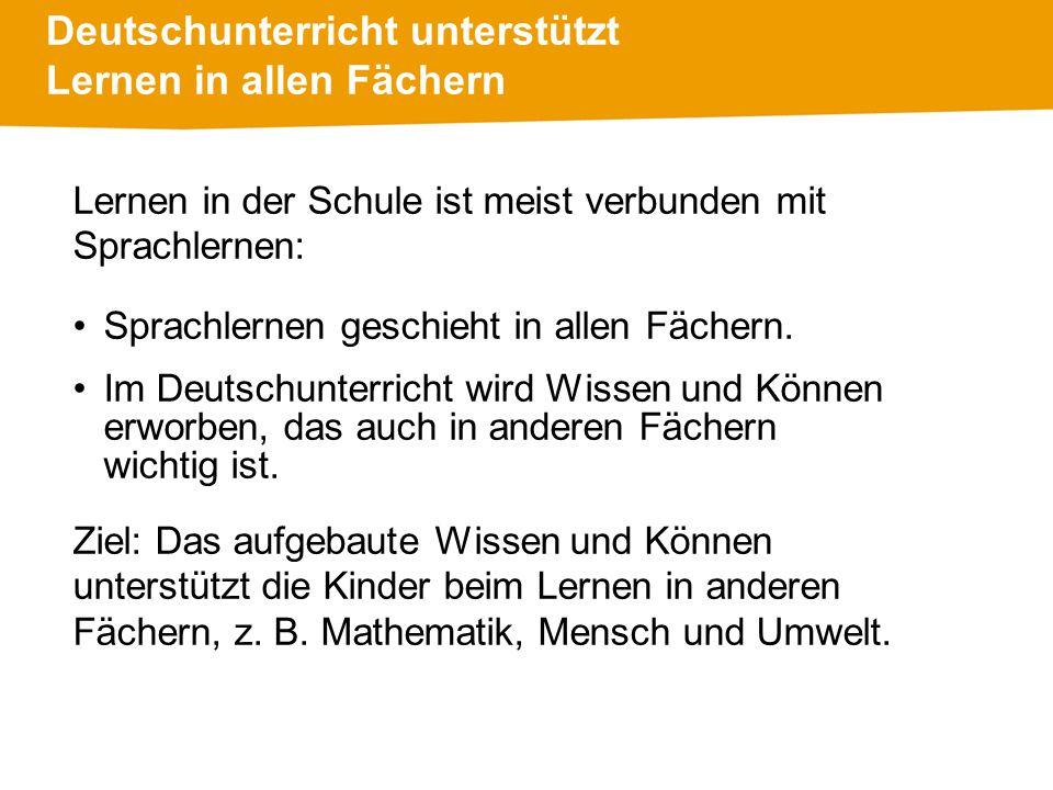 Deutschunterricht unterstützt Lernen in allen Fächern