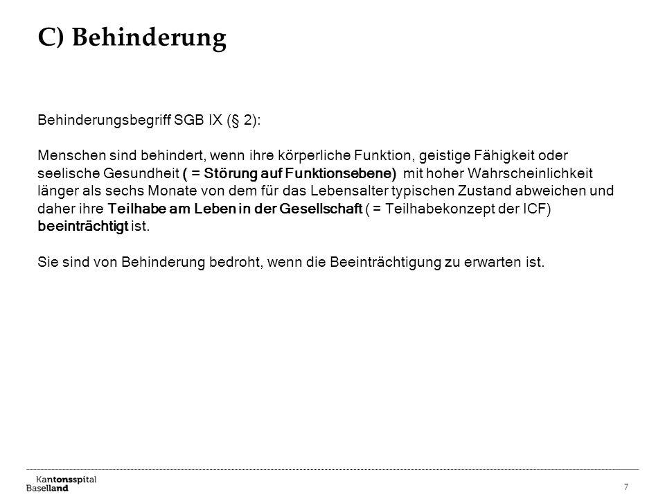 C) Behinderung Behinderungsbegriff SGB IX (§ 2):