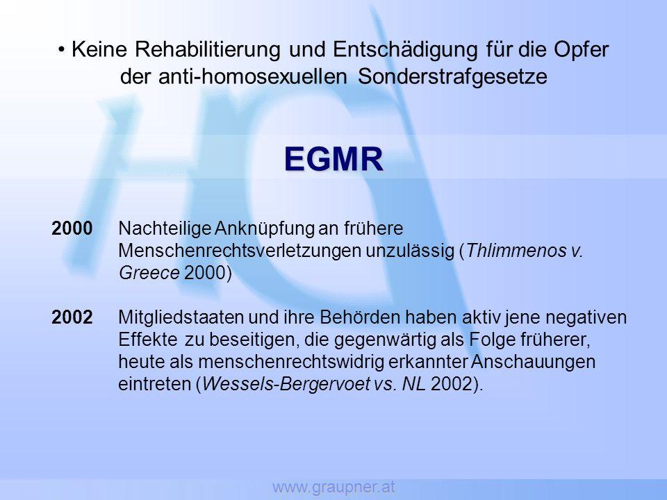 www.graupner.at Keine Rehabilitierung und Entschädigung für die Opfer der anti-homosexuellen Sonderstrafgesetze.