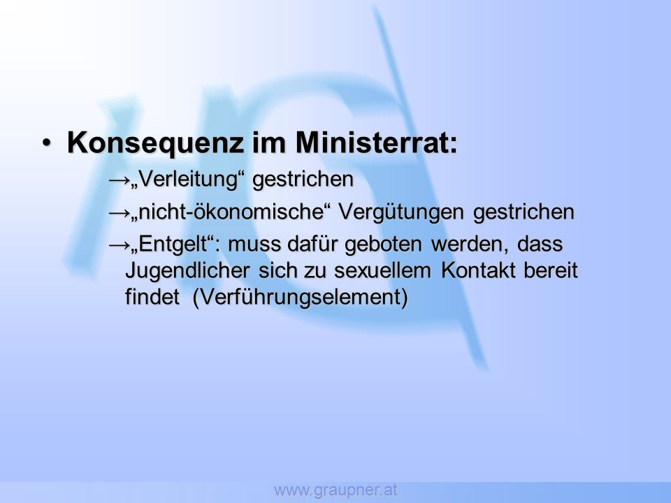 Konsequenz im Ministerrat: