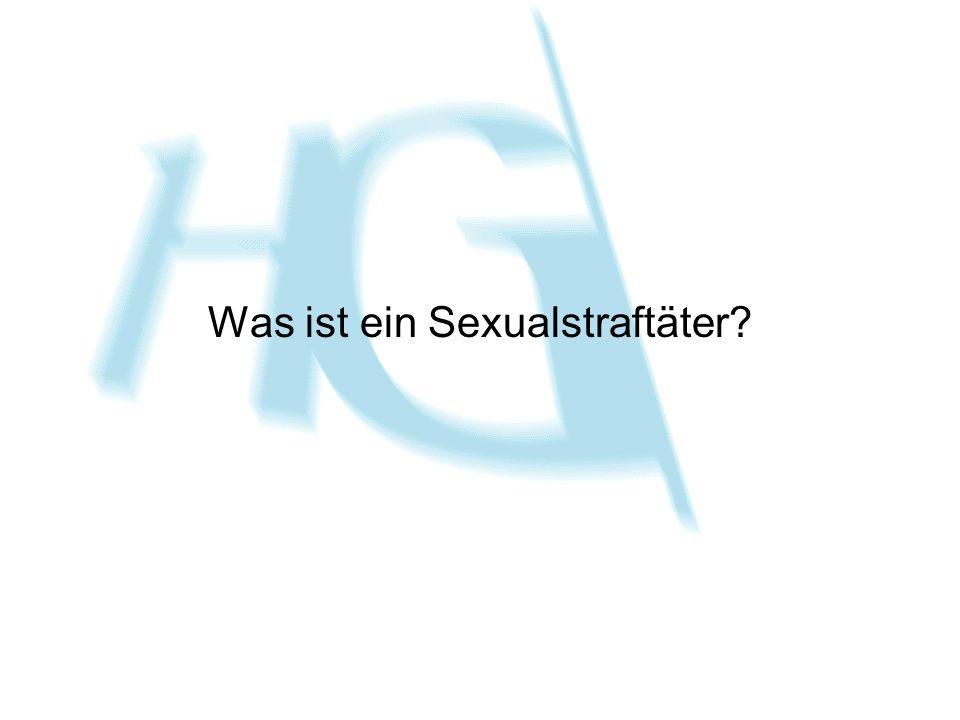 Was ist ein Sexualstraftäter