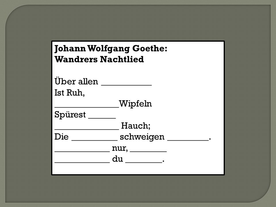 Johann Wolfgang Goethe: