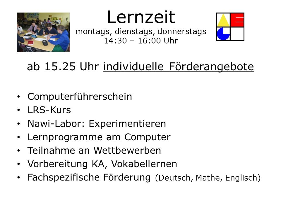Lernzeit montags, dienstags, donnerstags 14:30 – 16:00 Uhr