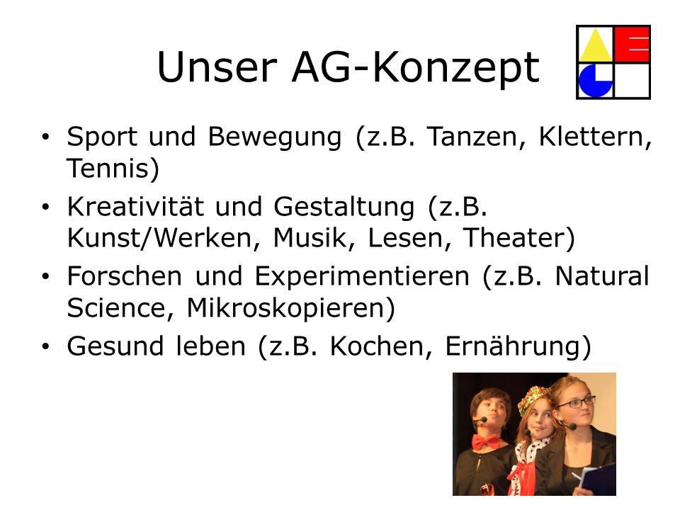 Unser AG-Konzept Sport und Bewegung (z.B. Tanzen, Klettern, Tennis)