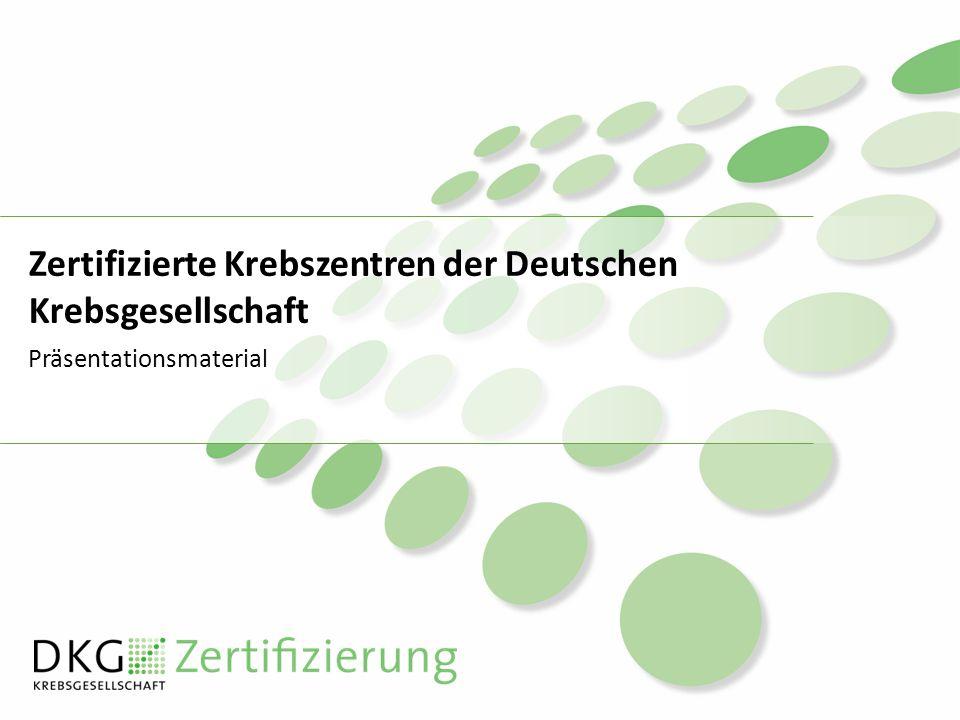 Zertifizierte Krebszentren der Deutschen Krebsgesellschaft