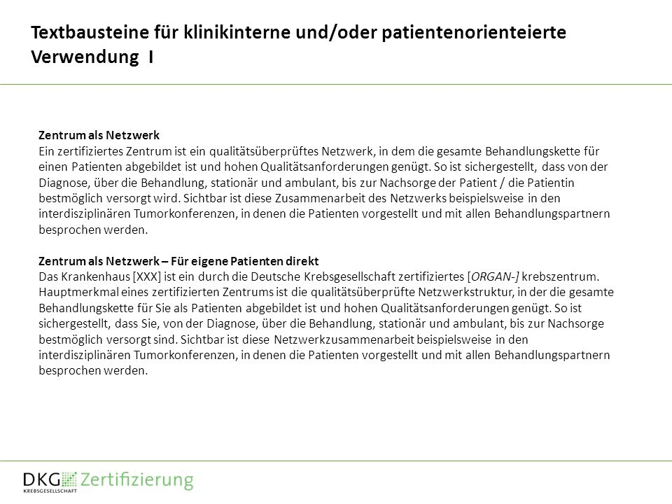 Textbausteine für klinikinterne und/oder patientenorienteierte Verwendung I