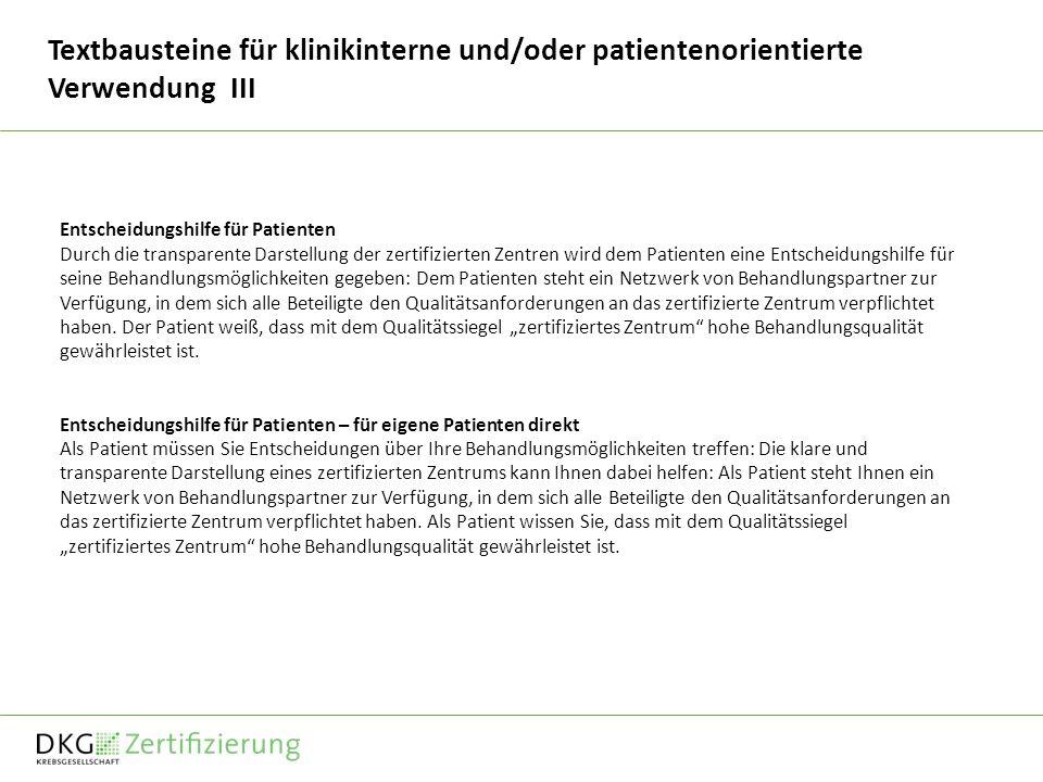Textbausteine für klinikinterne und/oder patientenorientierte Verwendung III