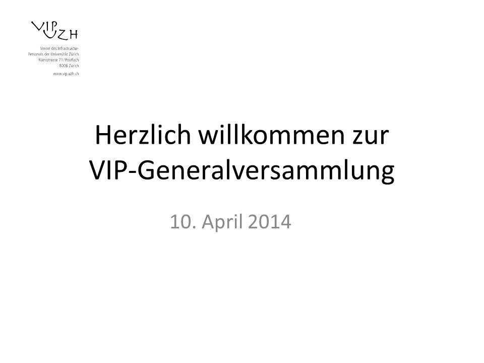 Herzlich willkommen zur VIP-Generalversammlung