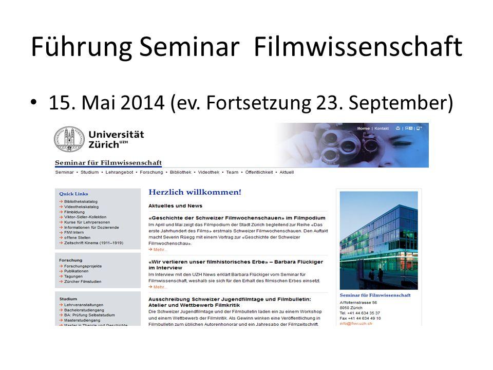 Führung Seminar Filmwissenschaft