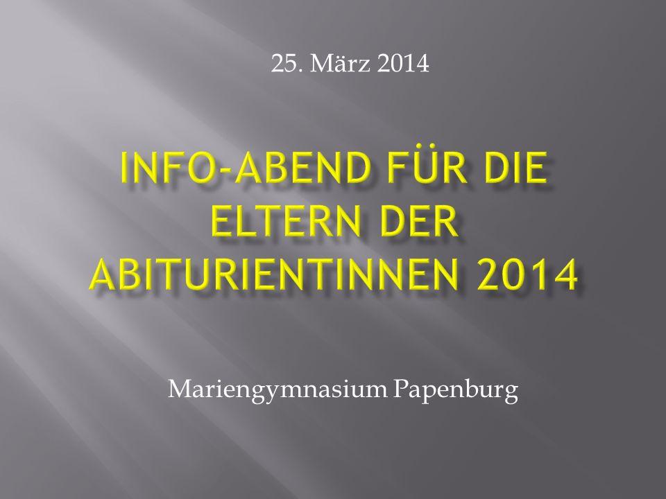 Info-Abend für die Eltern der Abiturientinnen 2014