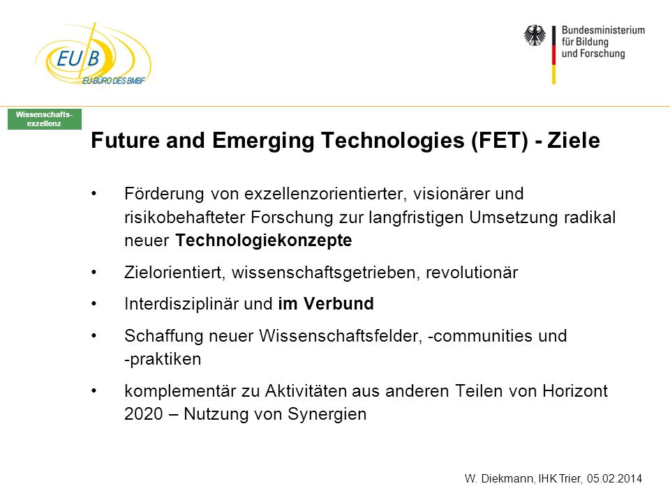 Future and Emerging Technologies (FET) - Ziele