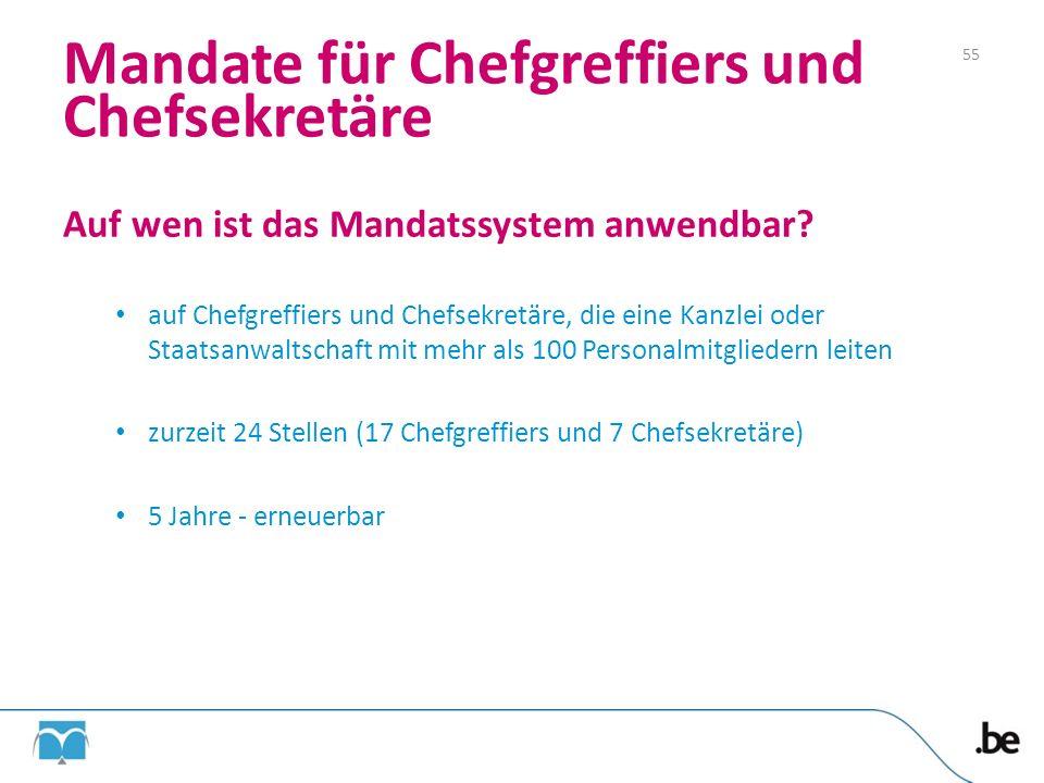 Mandate für Chefgreffiers und Chefsekretäre