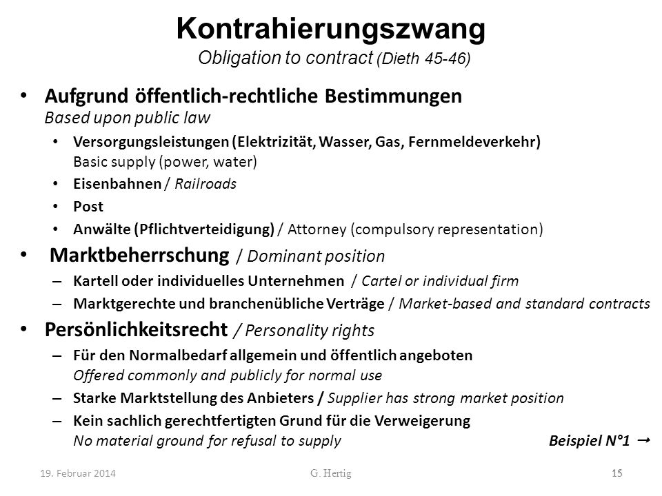 Kontrahierungszwang Obligation to contract (Dieth 45-46)