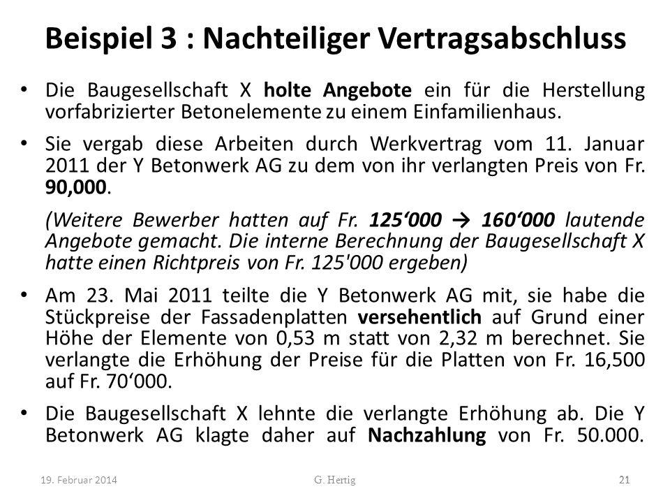 Beispiel 3 : Nachteiliger Vertragsabschluss