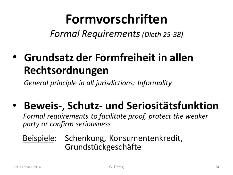 Formvorschriften Formal Requirements (Dieth 25-38)