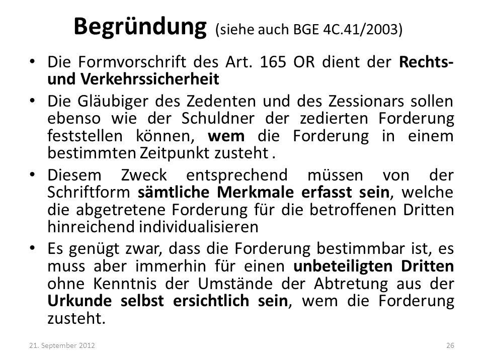 Begründung (siehe auch BGE 4C.41/2003)
