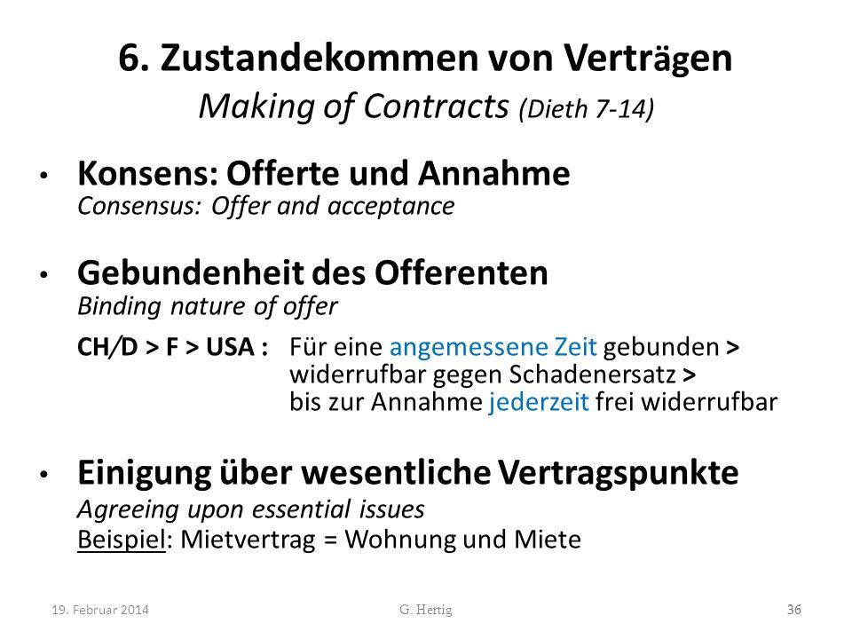 6. Zustandekommen von Verträgen Making of Contracts (Dieth 7-14)