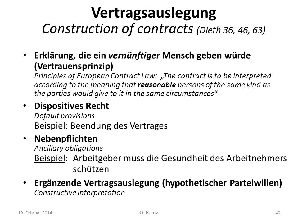 Vertragsauslegung Construction of contracts (Dieth 36, 46, 63)