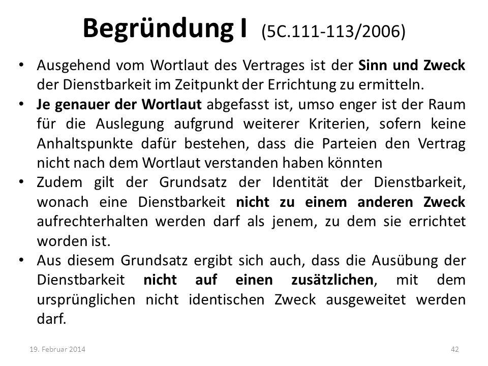 Begründung I (5C.111-113/2006)