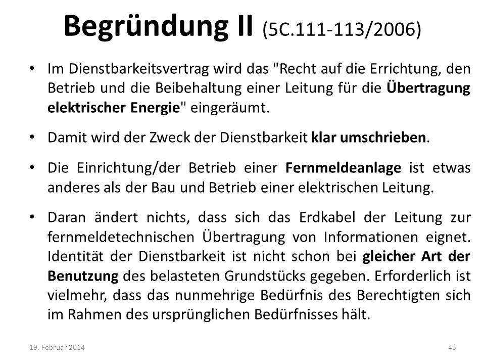 Begründung II (5C.111-113/2006)