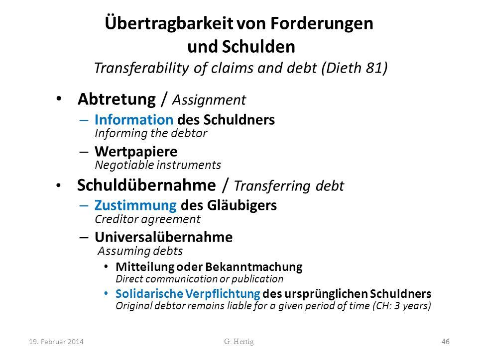 Übertragbarkeit von Forderungen und Schulden Transferability of claims and debt (Dieth 81)