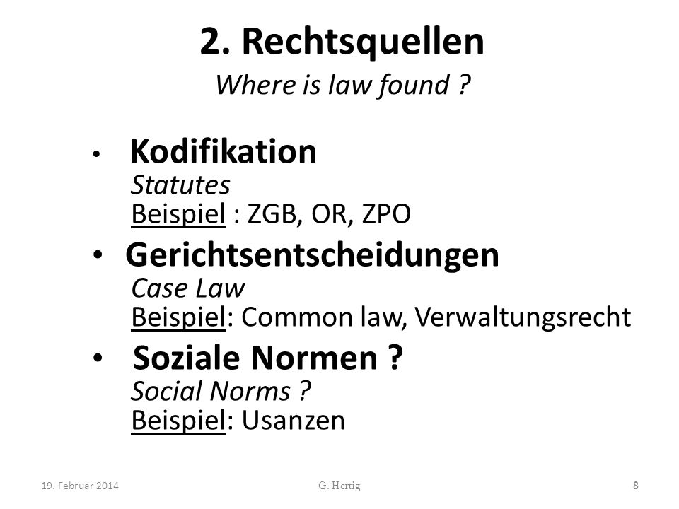 2. Rechtsquellen Where is law found