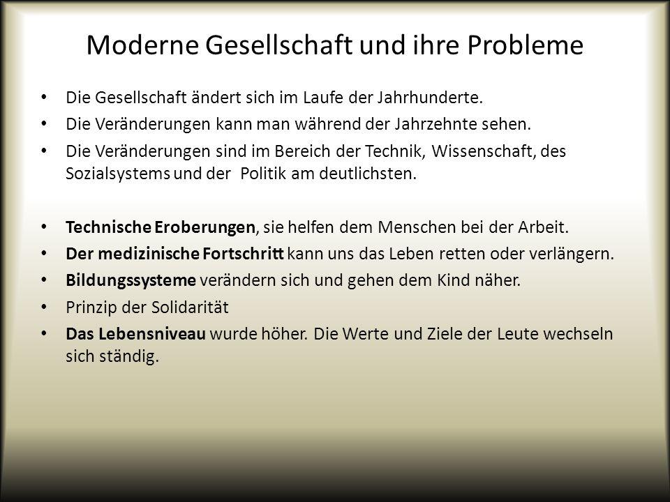 Moderne Gesellschaft und ihre Probleme