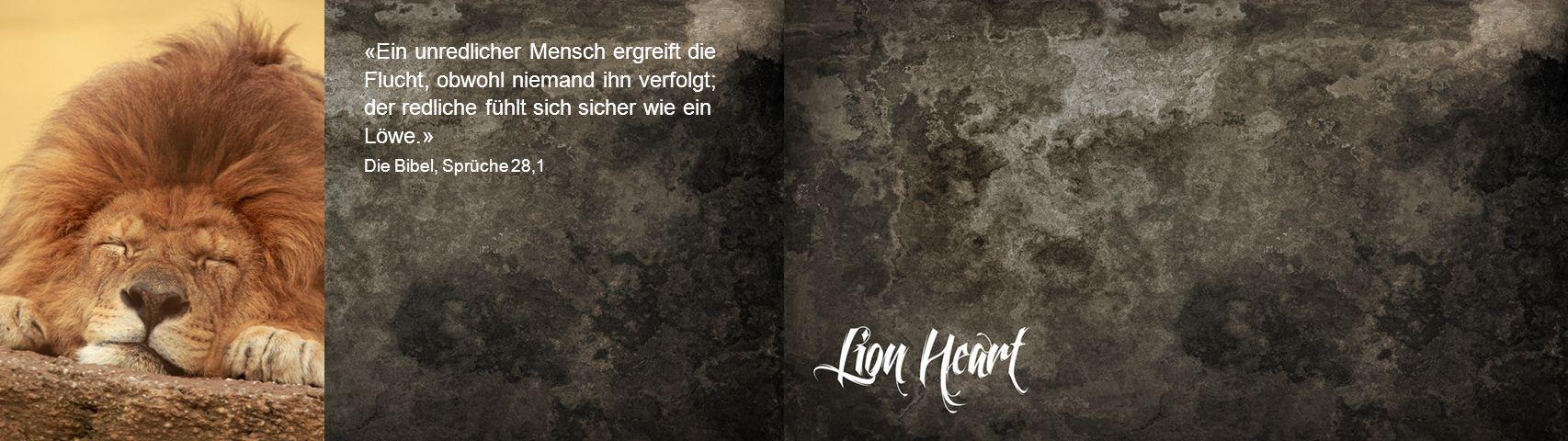 «Ein unredlicher Mensch ergreift die Flucht, obwohl niemand ihn verfolgt; der redliche fühlt sich sicher wie ein Löwe.»