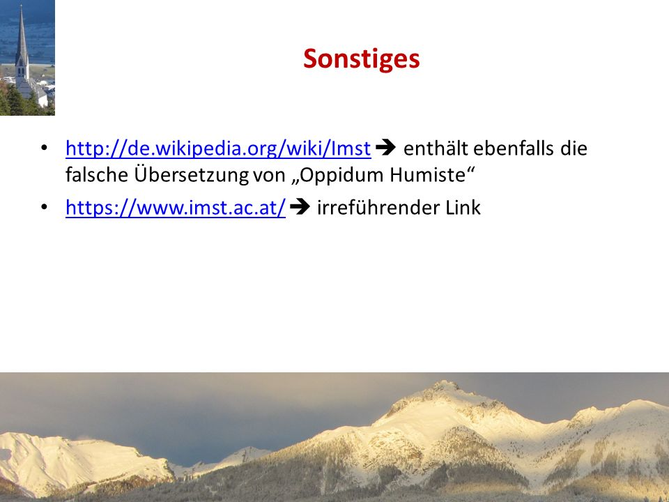 """Sonstiges http://de.wikipedia.org/wiki/Imst  enthält ebenfalls die falsche Übersetzung von """"Oppidum Humiste"""