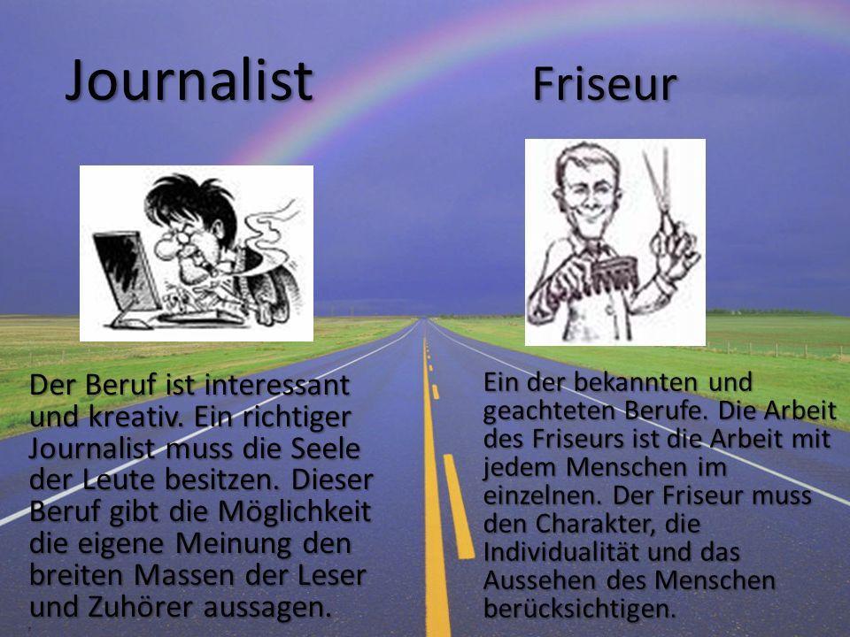 Journalist Friseur