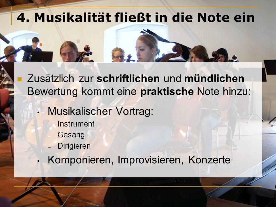 4. Musikalität fließt in die Note ein