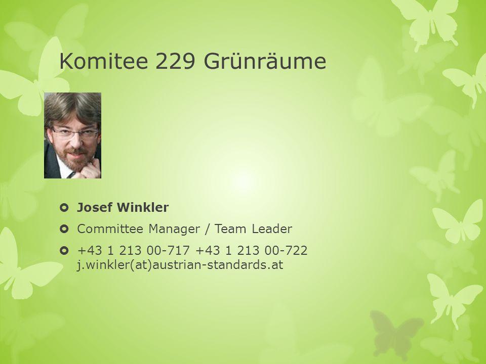 Komitee 229 Grünräume Josef Winkler Committee Manager / Team Leader