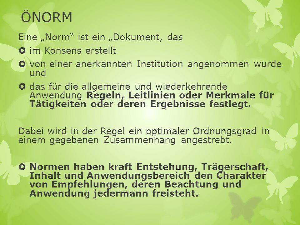 """ÖNORM Eine """"Norm ist ein """"Dokument, das im Konsens erstellt"""