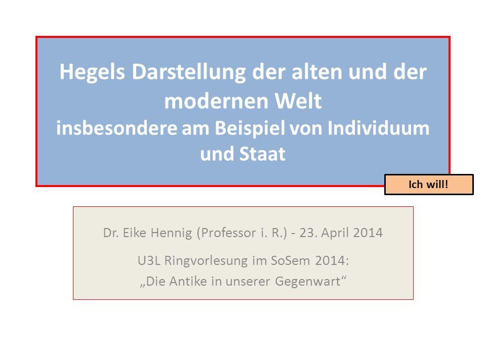 Hegels Darstellung der alten und der modernen Welt insbesondere am Beispiel von Individuum und Staat
