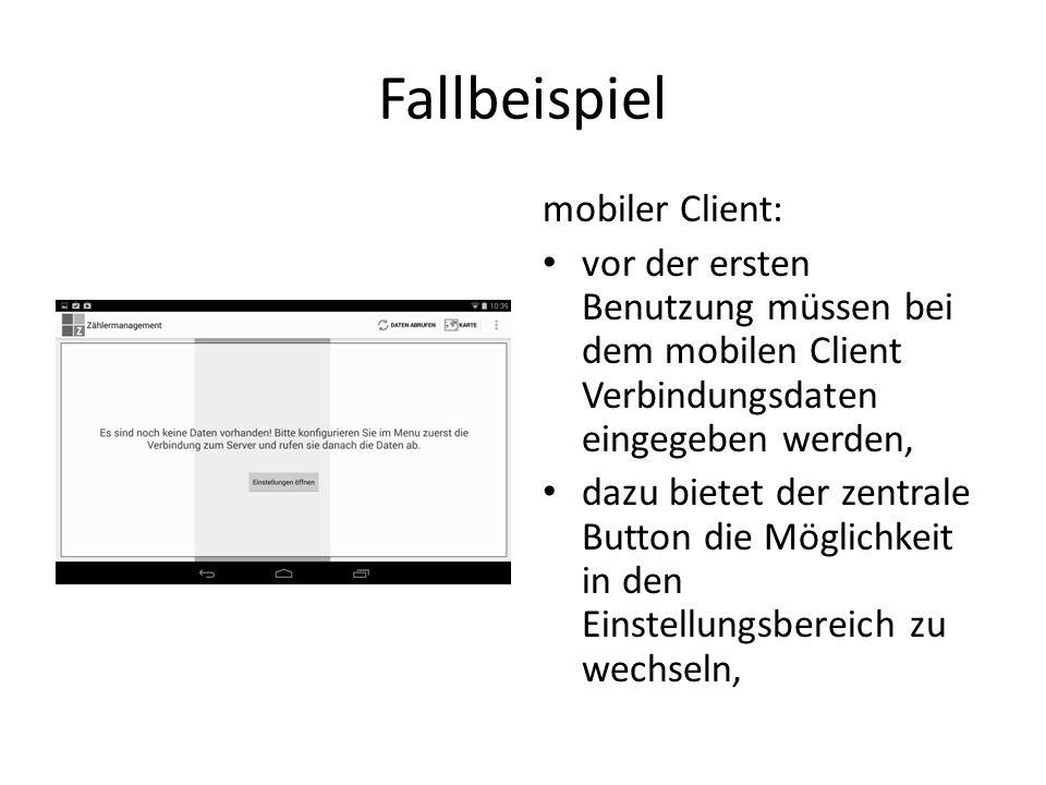 Fallbeispiel mobiler Client: